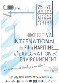 Festival international du film maritime. Du 25 au 28 septembre 2014 à Toulon. Var.